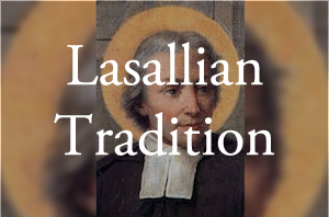 Lasallian Tradition